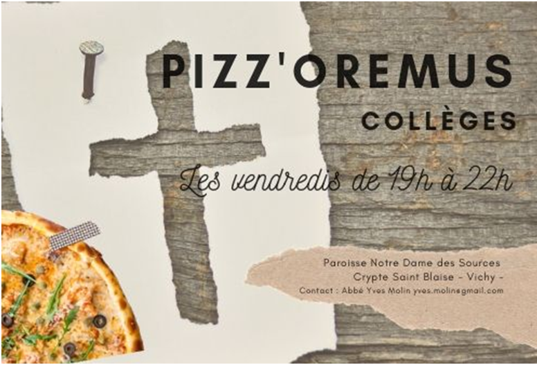 PIZZ'OREMUS  COLLEGES  VICHY