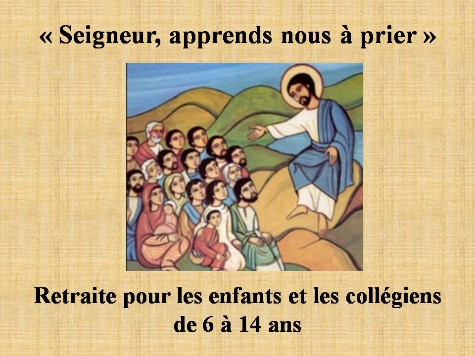 """""""Seigneur, apprends-nous à prier"""""""