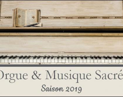 ORGUES ET MUSIQUE SACRÉE  SAISON 2019