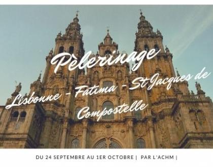 Pèlerinage à Lisbonne, Fatima et Saint-Jacques de Compostelle en Septembre